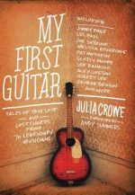 My first guitar Julia Crowe - Andy Summers