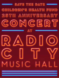 Children's Health Fund 25th Anniversary Benefit Concert